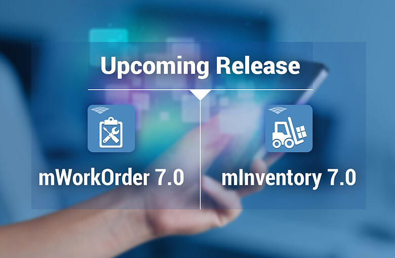 mInventory 7.0 and mWorkOrder 7.0